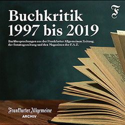 """Zur Frankfurter Buchmesse erscheint die aktuelle Ausgabe der """"F.A.Z.-Buchkritik"""""""