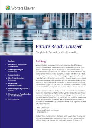 Weltweite Studie von Wolters Kluwer:  Technologie ist der Schlüssel, um im Rechtsmarkt der Zukunft zu bestehen
